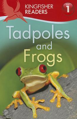 Tadpoles and Frogs L1 By Feldman, Thea